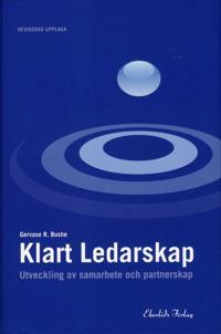 Klart ledarskap : utveckling av samarbete och partnerskap Reviderad upplaga