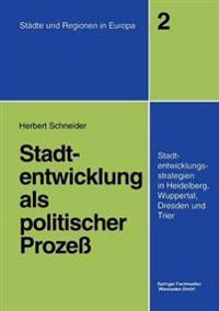 Stadtentwicklung Als Politischer Prozess