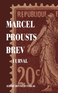 Marcel Prousts brev : i urval