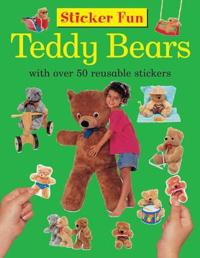 Sticker Fun: Teddy Bears: With Over 50 Reusable Stickers