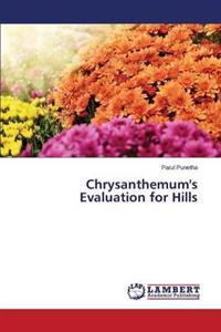 Chrysanthemum's Evaluation for Hills