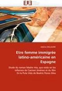 Etre Femme Immigree Latino-Americaine En Espagne