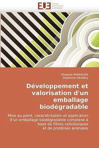 Developpement Et Valorisation D'Un Emballage Biodegradable