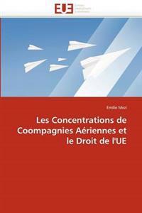Les Concentrations de Coompagnies Aeriennes Et Le Droit de L''Ue