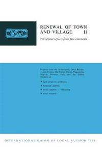 Renewal of Town and Village II