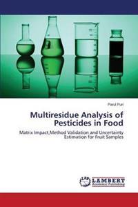 Multiresidue Analysis of Pesticides in Food