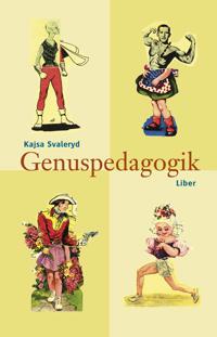 Genuspedagogik - En tanke- och handlingsbok för arbete med barn och unga