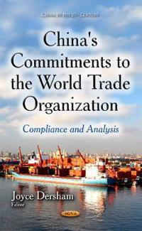China's Commitments to the World Trade Organization