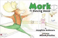 Mork the Dancing Moose
