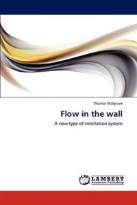 Flow in the Wall