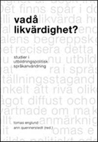 Vadå likvärdighet? : studier i utbildningspolitisk språkanvändning