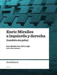 Enric Miralles a izquierda y derecha tambien sin gafas / Enric Miralles from Left to Right And Without Glasses