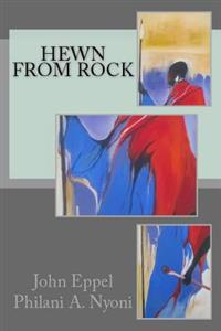 Hewn from Rock