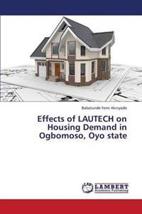 Effects of Lautech on Housing Demand in Ogbomoso, Oyo State
