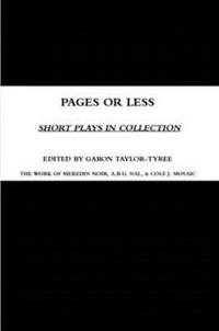 Pages or Less: Short Plays in Collection