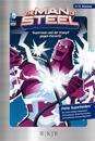The Man of Steel 04: Superman und der Kampf gegen Parasite