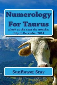 Numerology for Taurus: The Forecasts