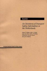 An Inventory of Transport Safety Information in the Netherlands