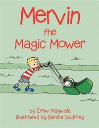 Mervin the Magic Mower