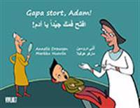 Gapa stort, Adam! = Eftah famaka jayyidan ya Adam!