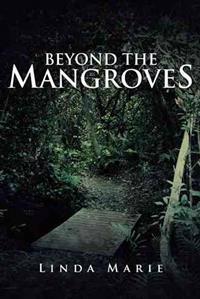 Beyond the Mangroves