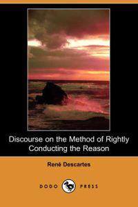 Discourse on the Method of Rightly Conducting the Reason