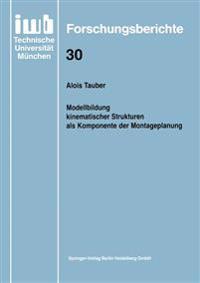 Modellbildung Kinematischer Strukturen ALS Komponente Der Montageplanung