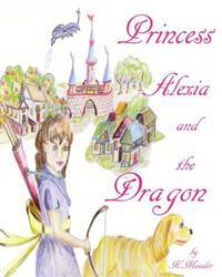 Princess Alexia and the Dragon
