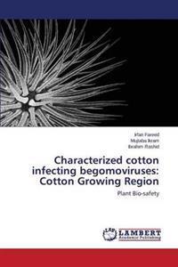 Characterized Cotton Infecting Begomoviruses