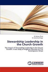Stewardship Leadership in the Church Growth