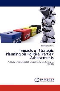 Impacts of Strategic Planning on Political Parties' Achievements