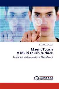 Magnotouch a Multi-Touch Surface