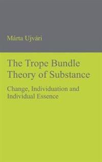The Trope Bundle Theory of Substance