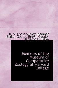 Memoirs of the Museum of Comparative Zo Logy at Harvard College