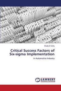 Critical Success Factors of Six-SIGMA Implementation