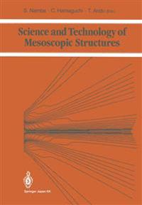 Science and Technology of Mesoscopic Structures