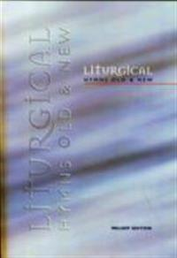 Liturgical Hymns OldNew