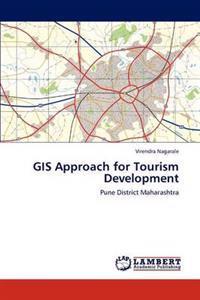 GIS Approach for Tourism Development
