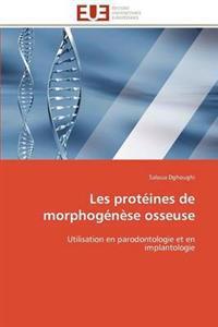 Les Proteines de Morphogenese Osseuse