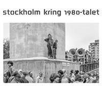 Stockholm kring 1980-talet
