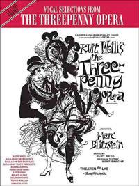 The Threepenny Opera (Vocal Selections): Piano/Vocal/Chords