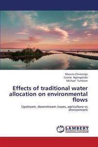 Effects of Traditional Water Allocation on Environmental Flows