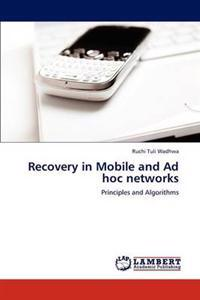 Recovery in Mobile and Ad Hoc Networks