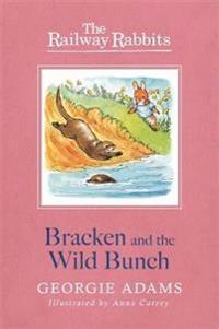 Bracken and the wild bunch
