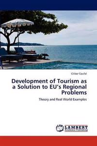Development of Tourism as a Solution to Eu's Regional Problems