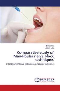 Comparative Study of Mandibular Nerve Block Techniques