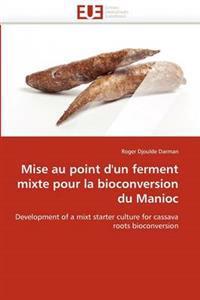 Mise Au Point D'Un Ferment Mixte Pour La Bioconversion Du Manioc