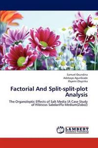 Factorial and Split-Split-Plot Analysis