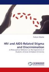 HIV and AIDS-Related Stigma and Discrimimation