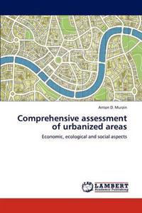 Comprehensive Assessment of Urbanized Areas